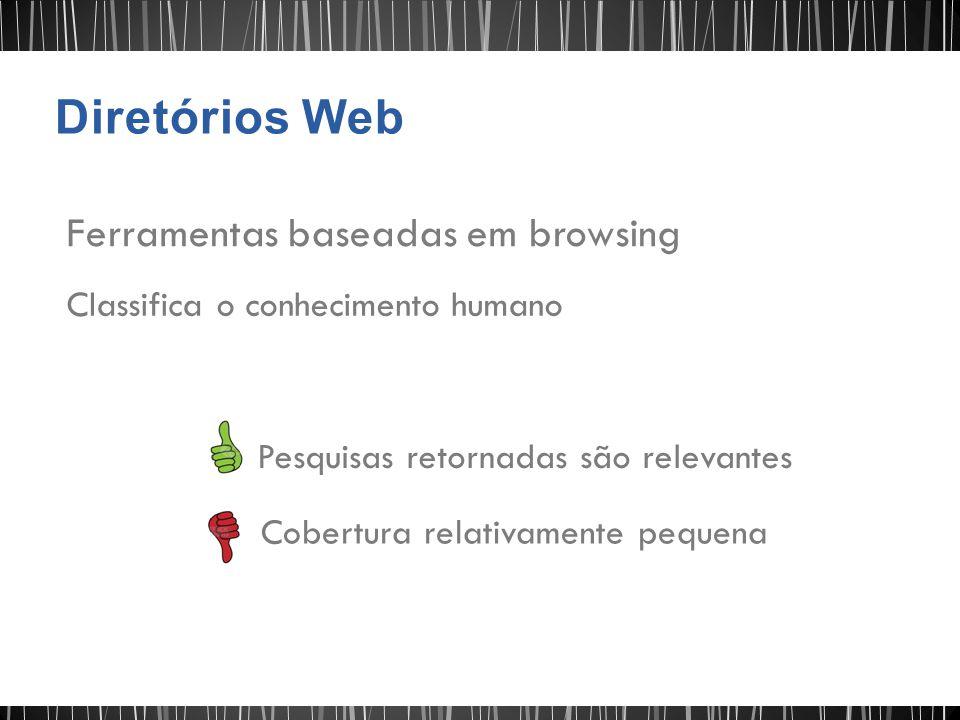 Diretórios Web Ferramentas baseadas em browsing