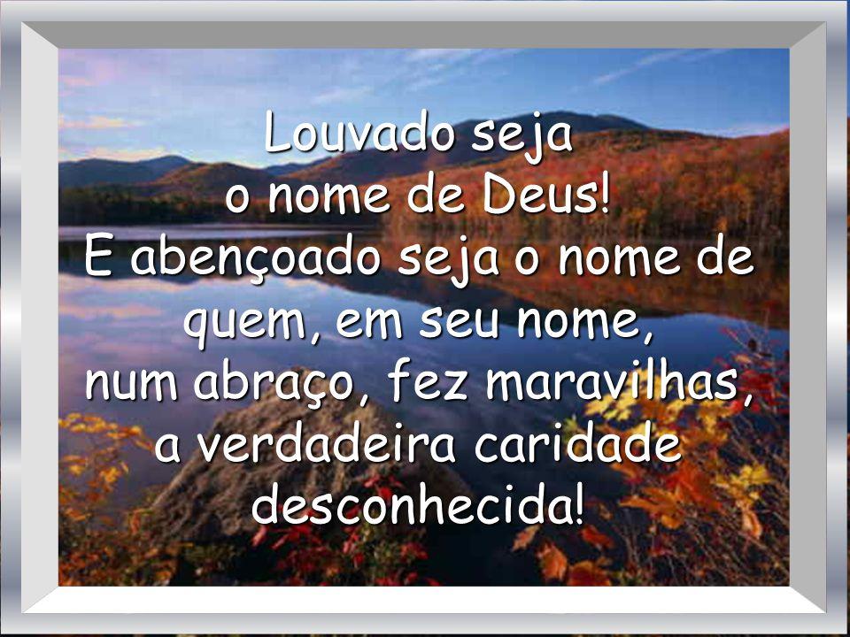 Louvado seja o nome de Deus