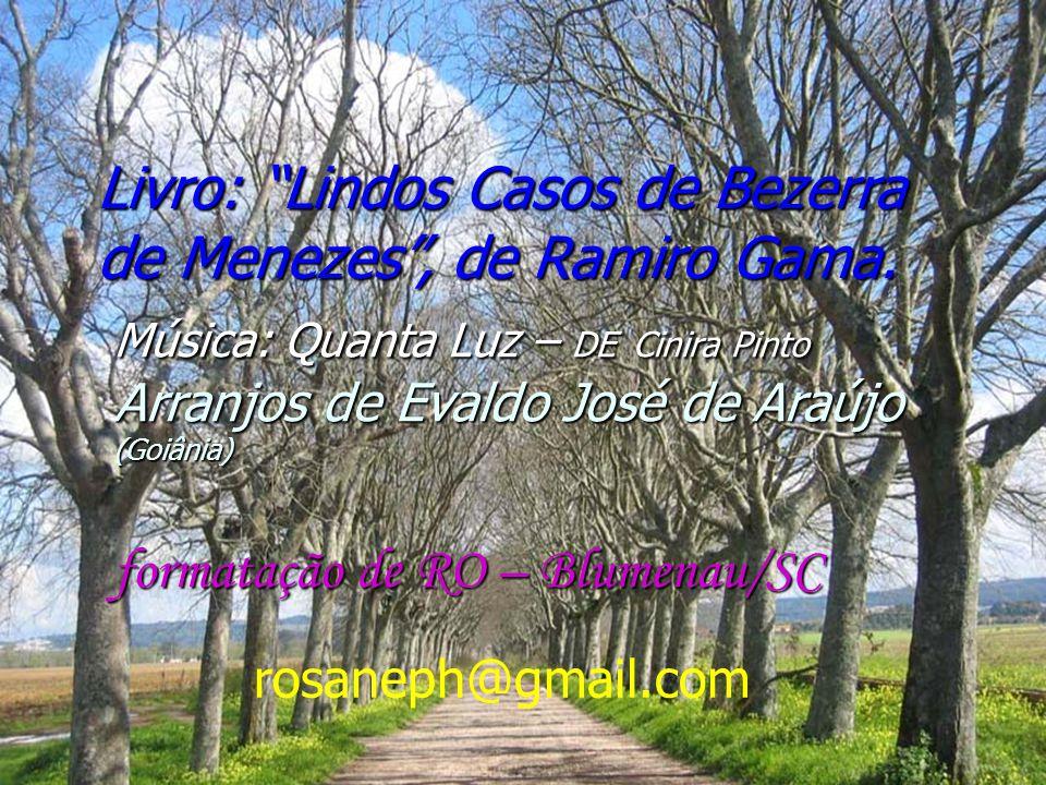 Livro: Lindos Casos de Bezerra de Menezes , de Ramiro Gama.