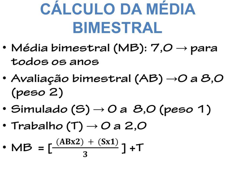CÁLCULO DA MÉDIA BIMESTRAL