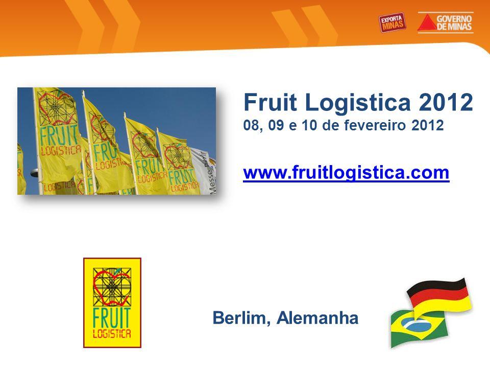 Fruit Logistica 2012 www.fruitlogistica.com Berlim, Alemanha
