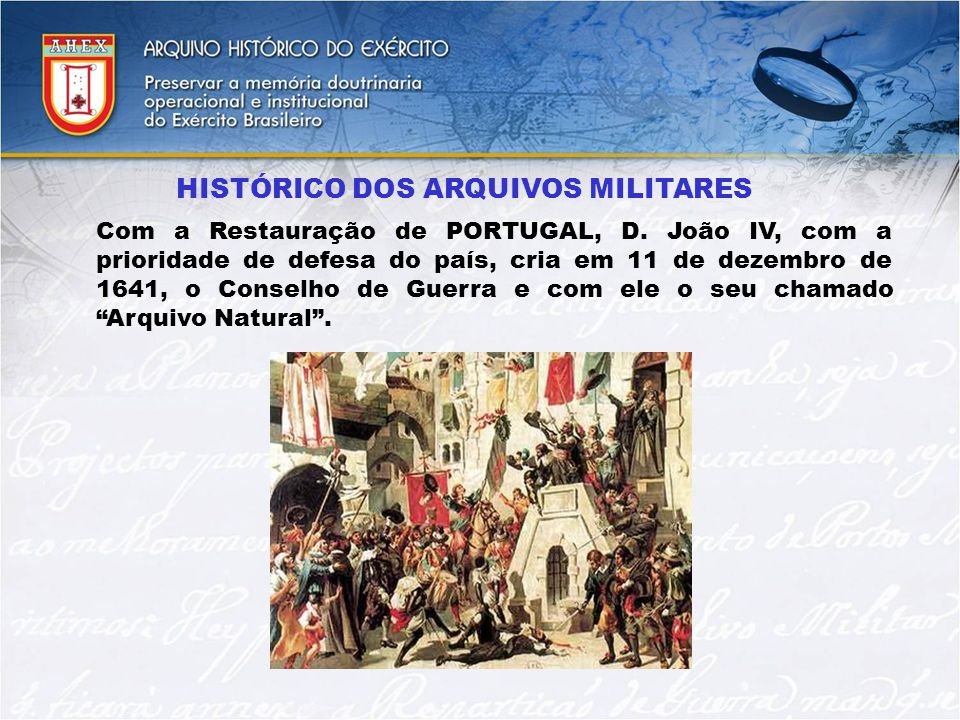 HISTÓRICO DOS ARQUIVOS MILITARES