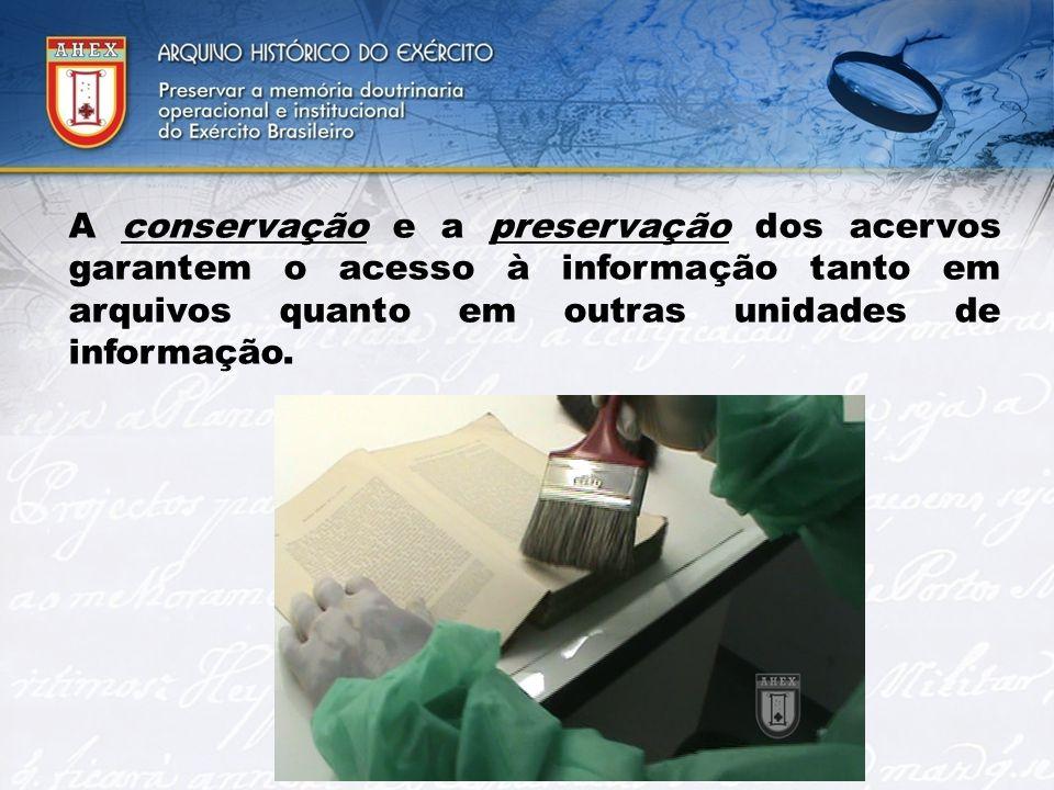 2323 A conservação e a preservação dos acervos garantem o acesso à informação tanto em arquivos quanto em outras unidades de informação.