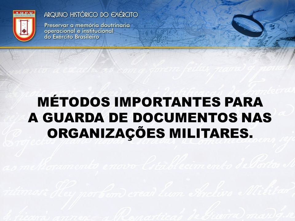 MÉTODOS IMPORTANTES PARA A GUARDA DE DOCUMENTOS NAS