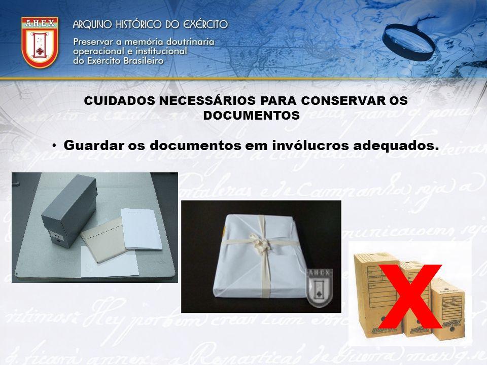 X Guardar os documentos em invólucros adequados. 2727