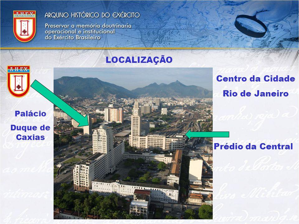 LOCALIZAÇÃO Centro da Cidade Rio de Janeiro Prédio da Central