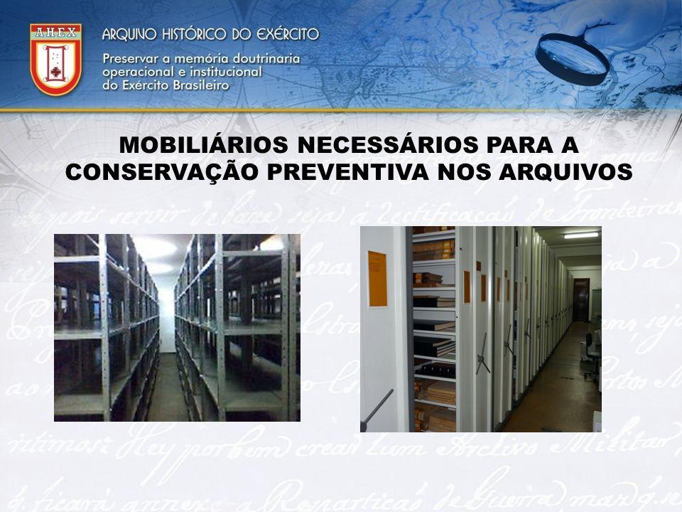 MOBILIÁRIOS NECESSÁRIOS PARA A CONSERVAÇÃO PREVENTIVA NOS ARQUIVOS