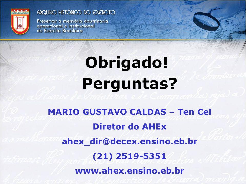 MARIO GUSTAVO CALDAS – Ten Cel
