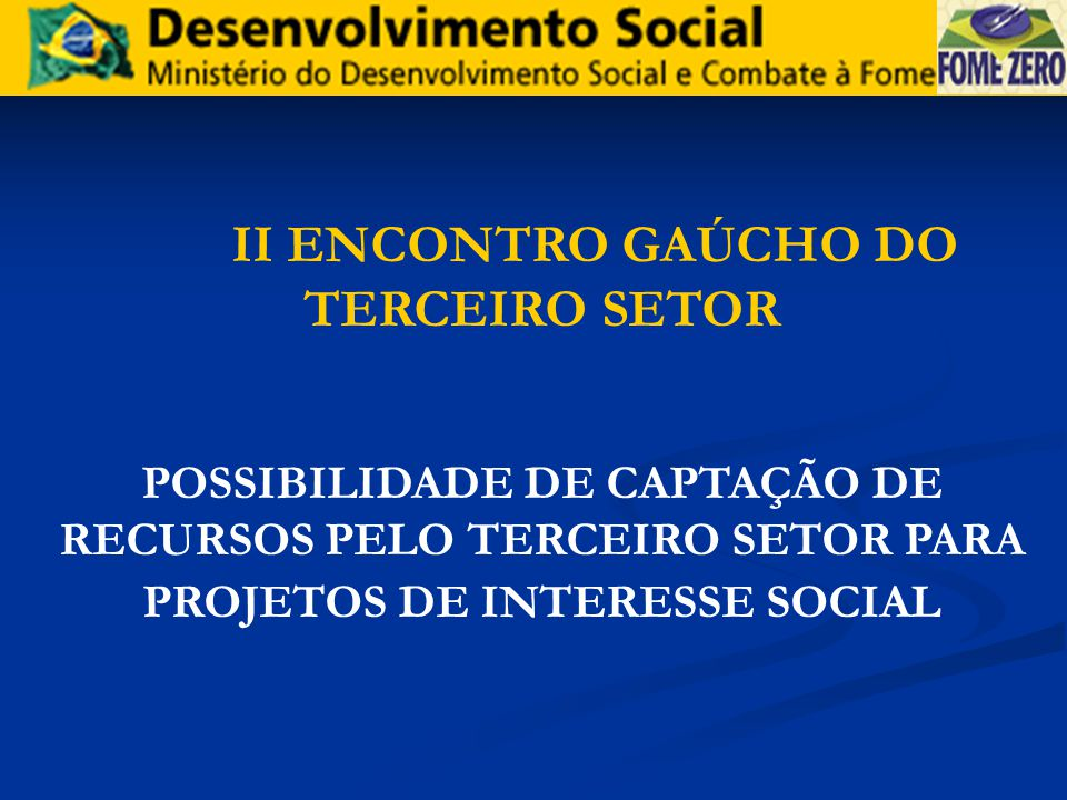 II ENCONTRO GAÚCHO DO TERCEIRO SETOR