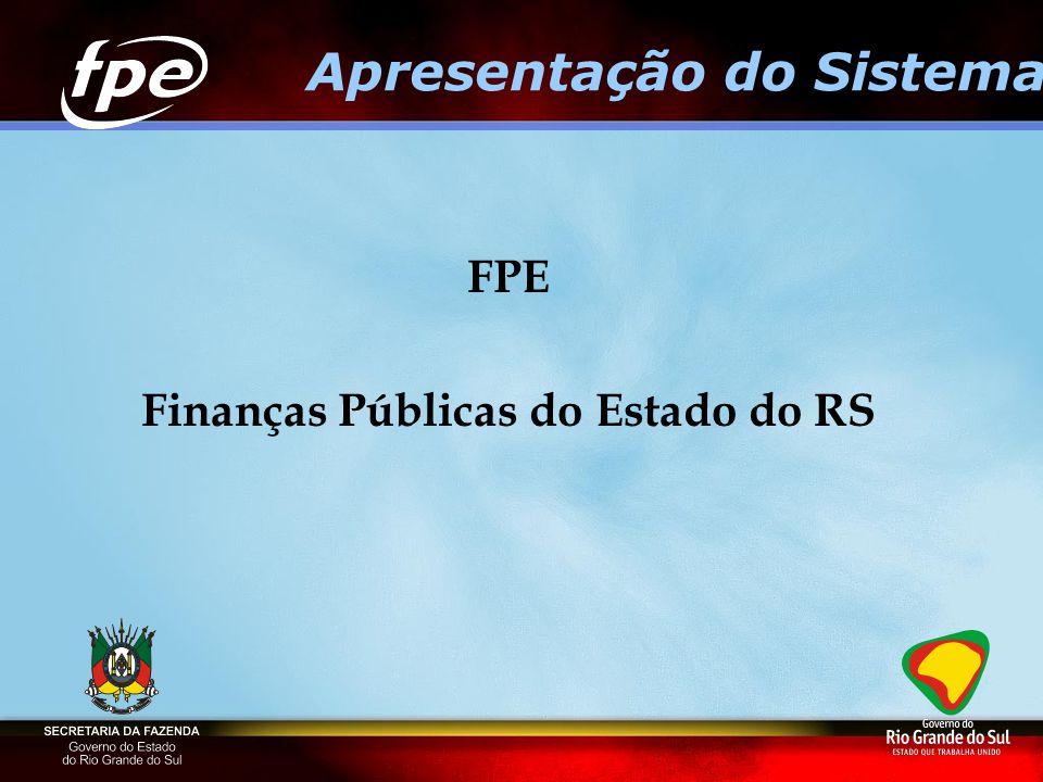 Apresentação do Sistema Finanças Públicas do Estado do RS