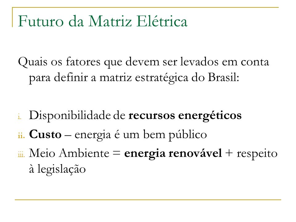 Futuro da Matriz Elétrica