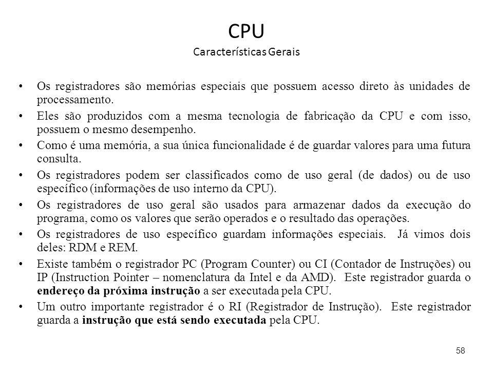 CPU Características Gerais