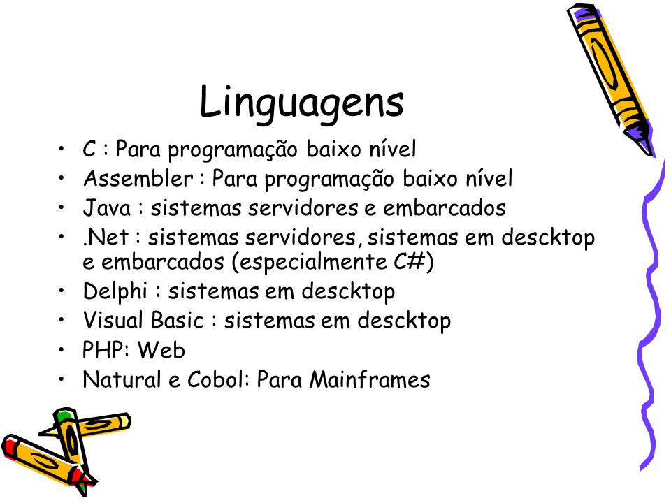 Linguagens C : Para programação baixo nível