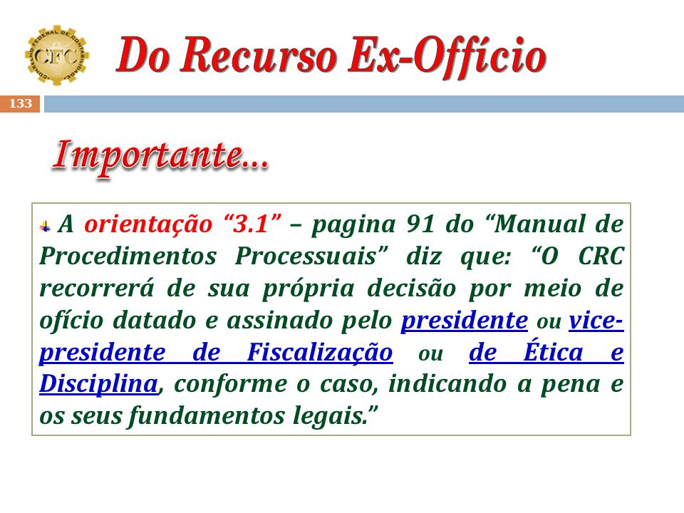 Importante... Do Recurso Ex-Offício