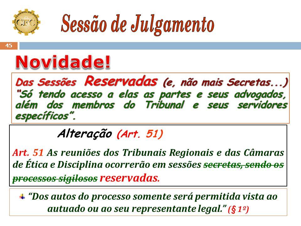 Novidade! Sessão de Julgamento