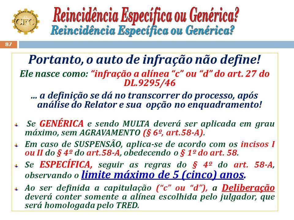 Reincidência Específica ou Genérica