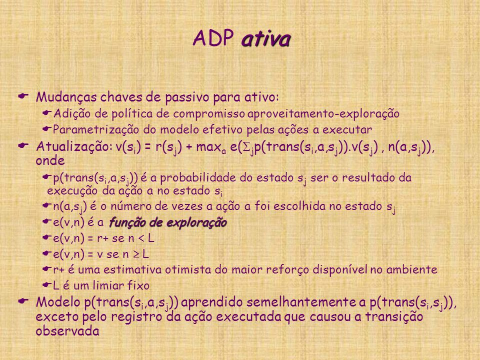 ADP ativa Mudanças chaves de passivo para ativo: