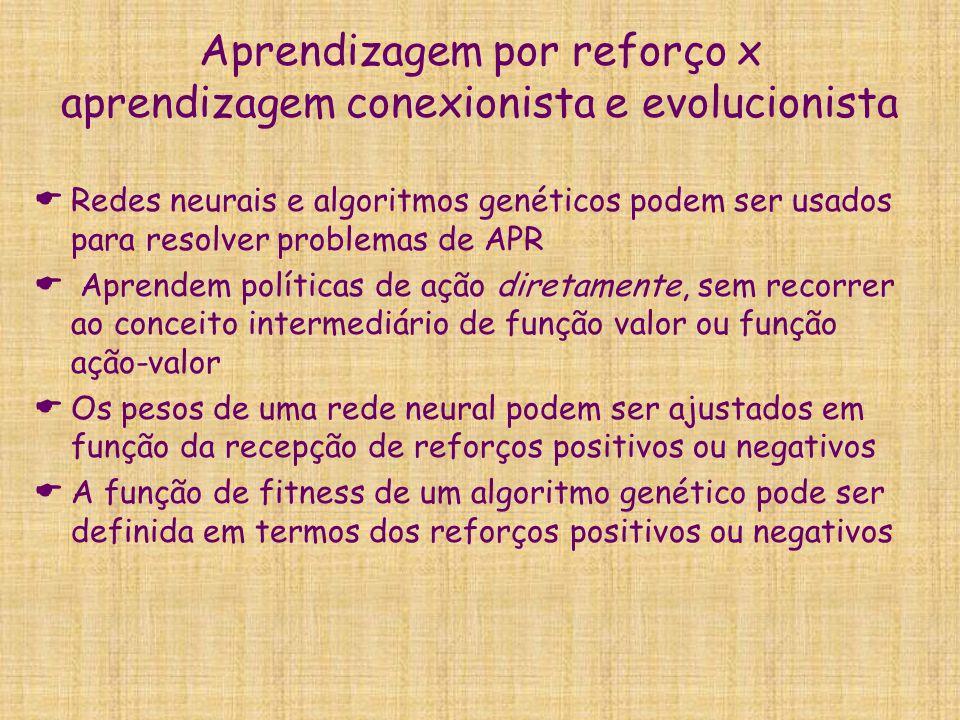 Aprendizagem por reforço x aprendizagem conexionista e evolucionista