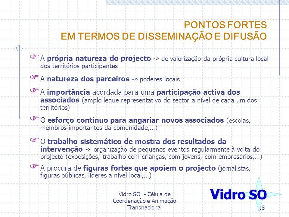 PONTOS FORTES EM TERMOS DE DISSEMINAÇÃO E DIFUSÃO