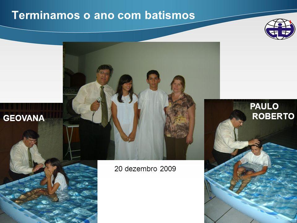 Terminamos o ano com batismos