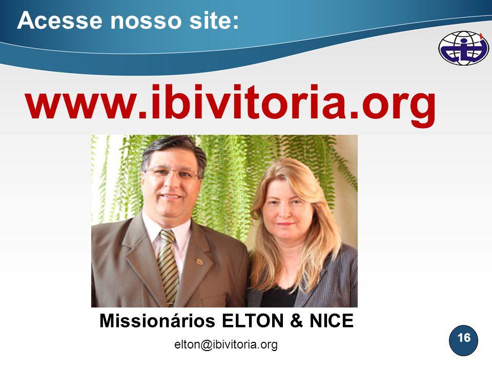 Missionários ELTON & NICE
