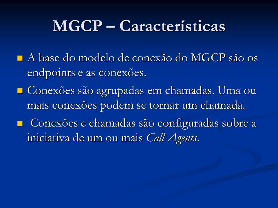 MGCP – Características