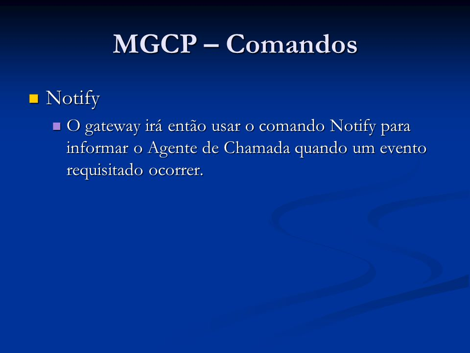 MGCP – Comandos Notify.