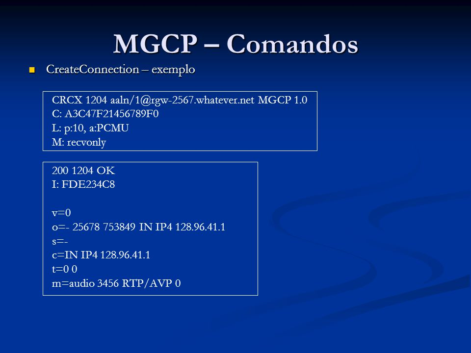 MGCP – Comandos CreateConnection – exemplo