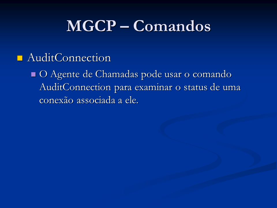 MGCP – Comandos AuditConnection
