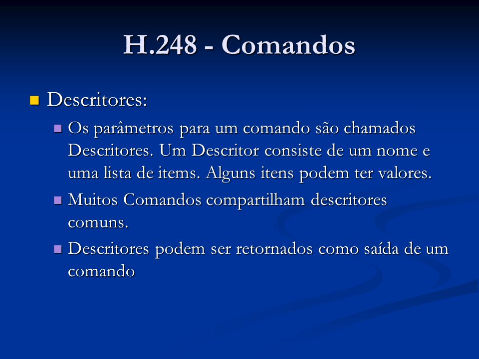 H.248 - Comandos Descritores: