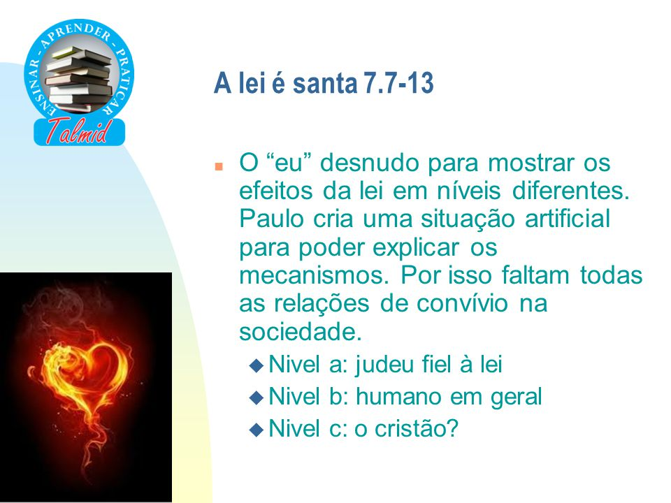 A lei é santa 7.7-13