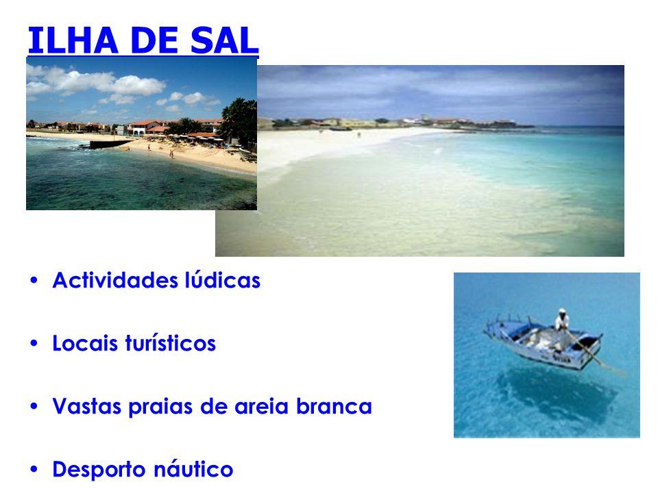 ILHA DE SAL Actividades lúdicas Locais turísticos