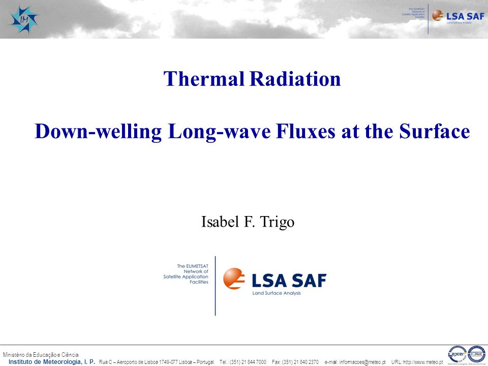 Down-welling Long-wave Fluxes at the Surface