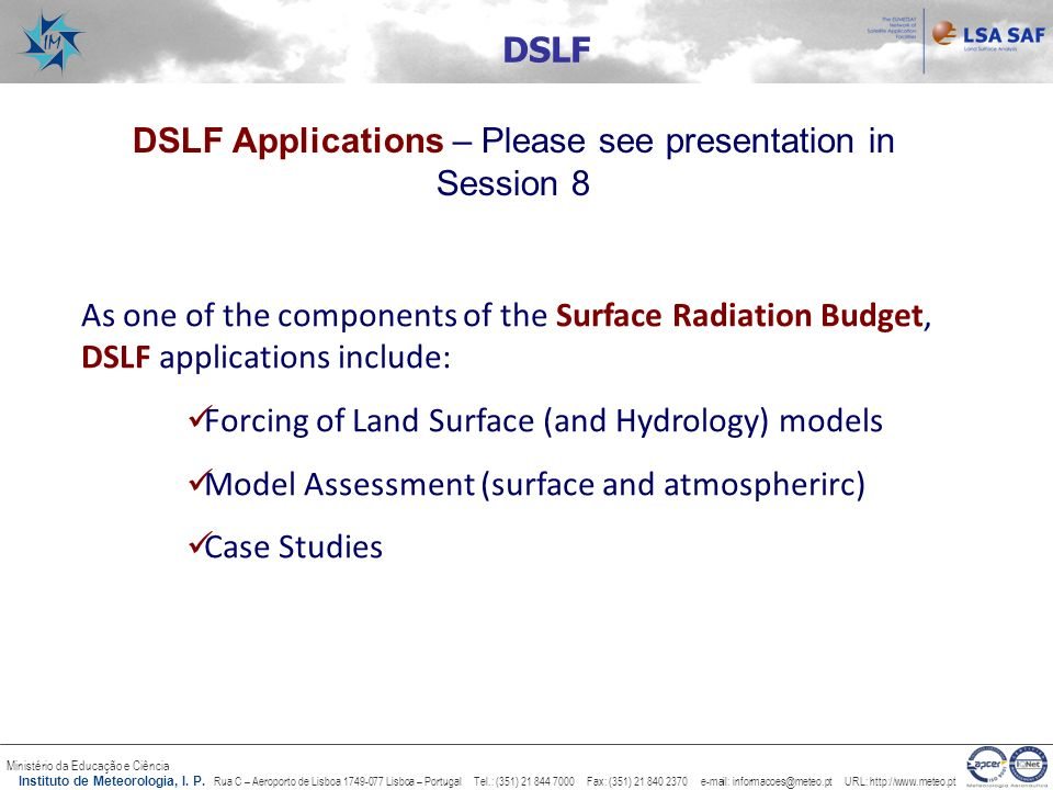 DSLF Applications – Please see presentation in Session 8