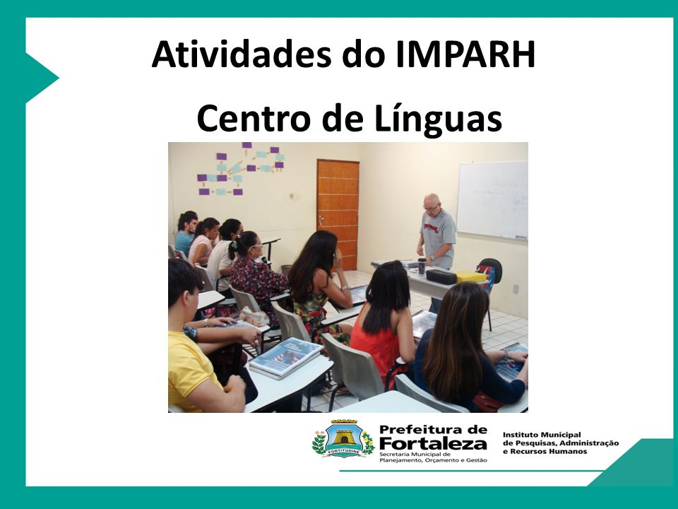 Atividades do IMPARH Centro de Línguas