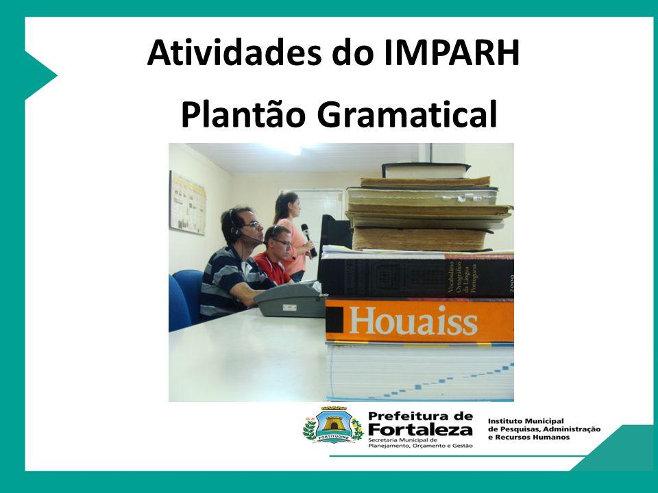 Atividades do IMPARH Plantão Gramatical