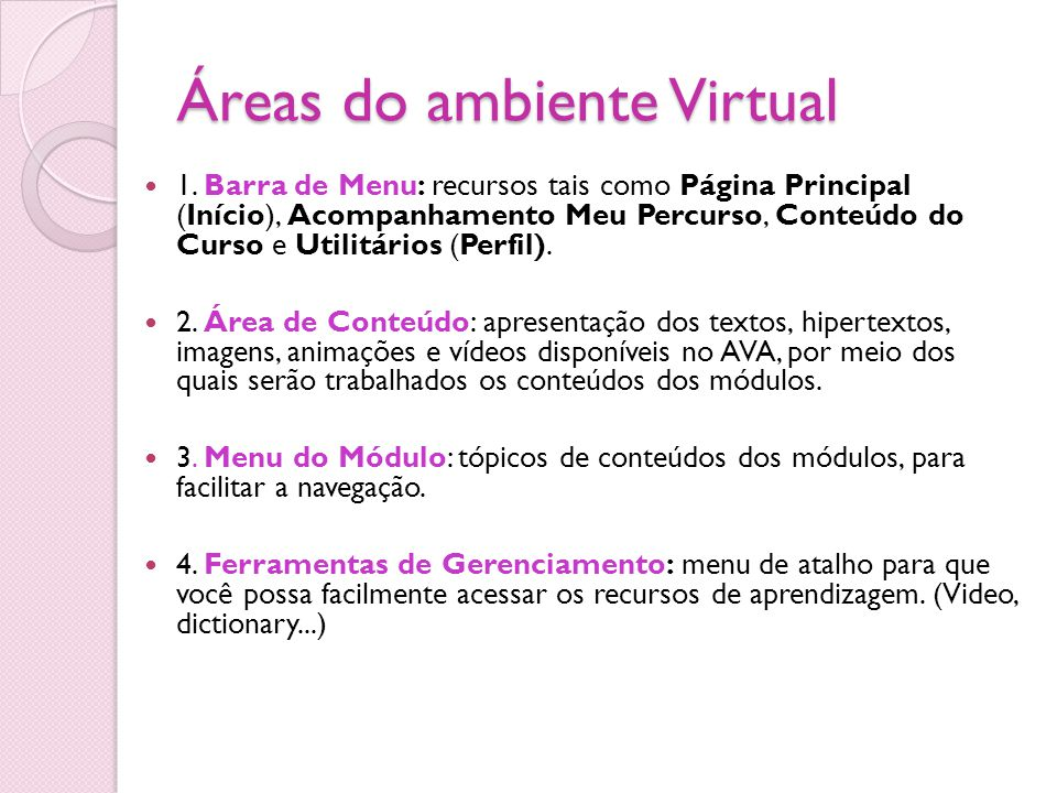 Áreas do ambiente Virtual