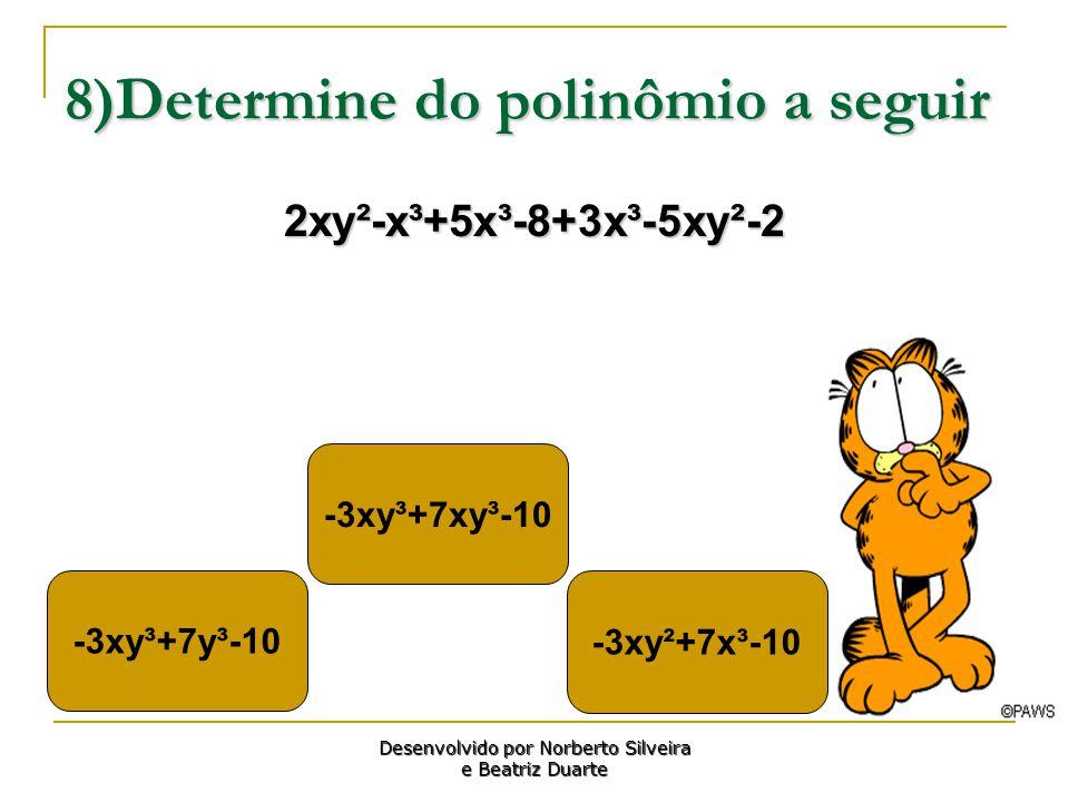 8)Determine do polinômio a seguir