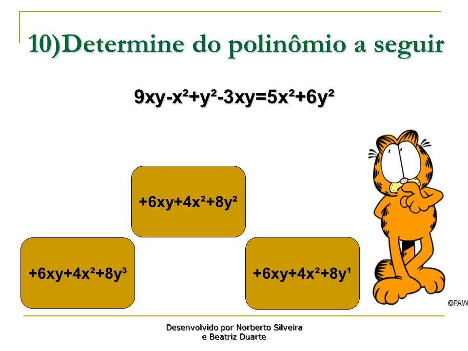 10)Determine do polinômio a seguir
