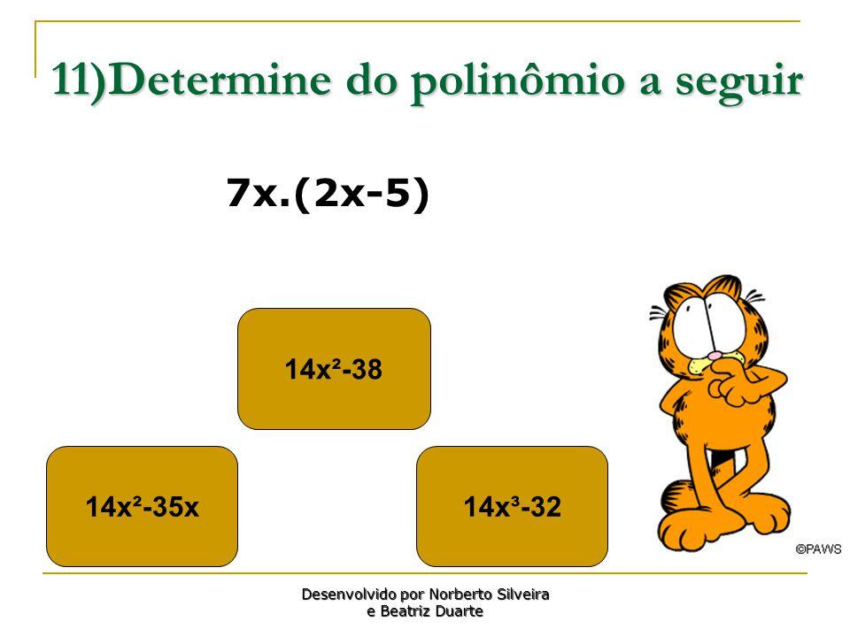 11)Determine do polinômio a seguir