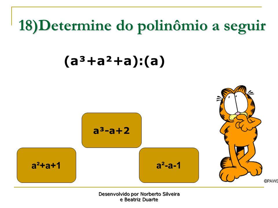 18)Determine do polinômio a seguir