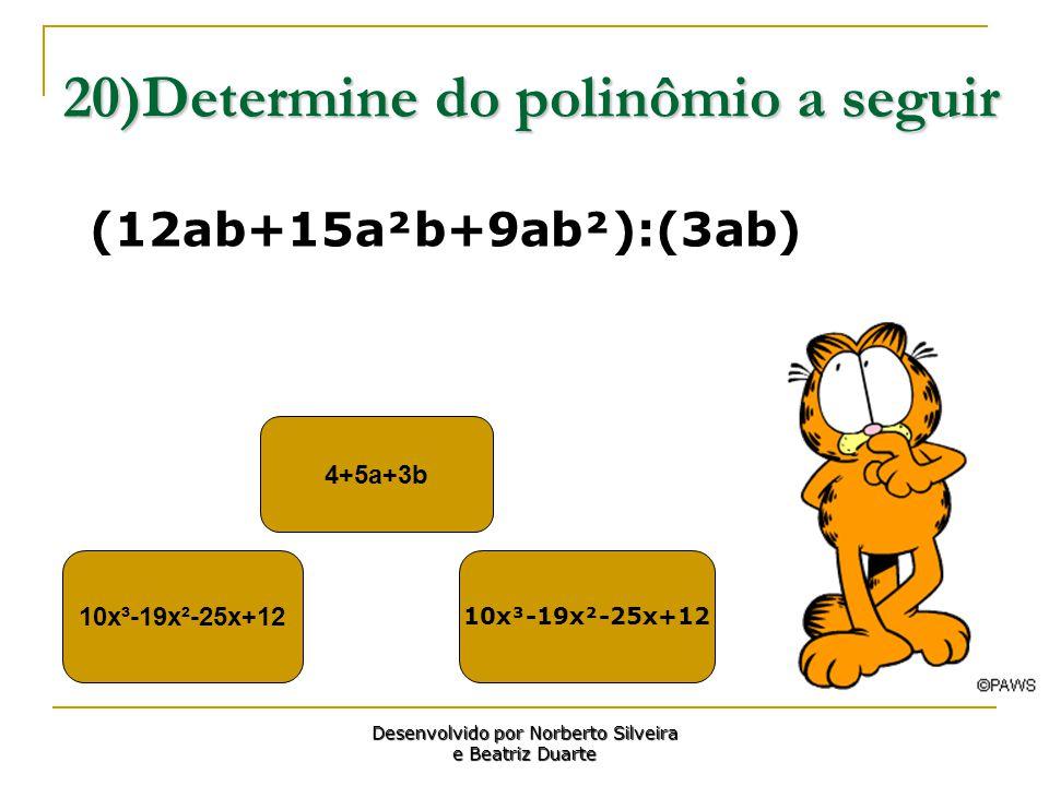 20)Determine do polinômio a seguir