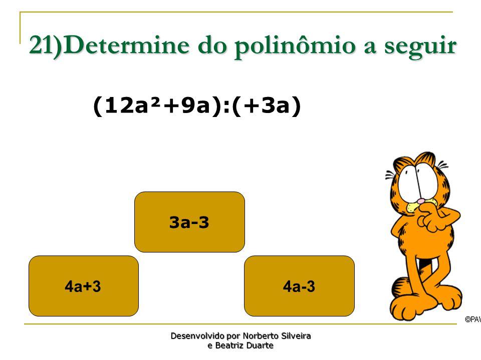 21)Determine do polinômio a seguir