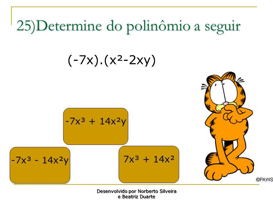 25)Determine do polinômio a seguir