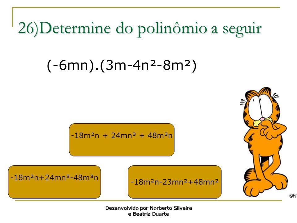26)Determine do polinômio a seguir