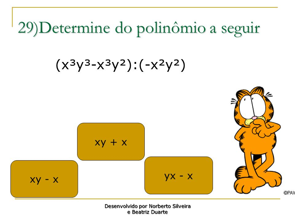 29)Determine do polinômio a seguir