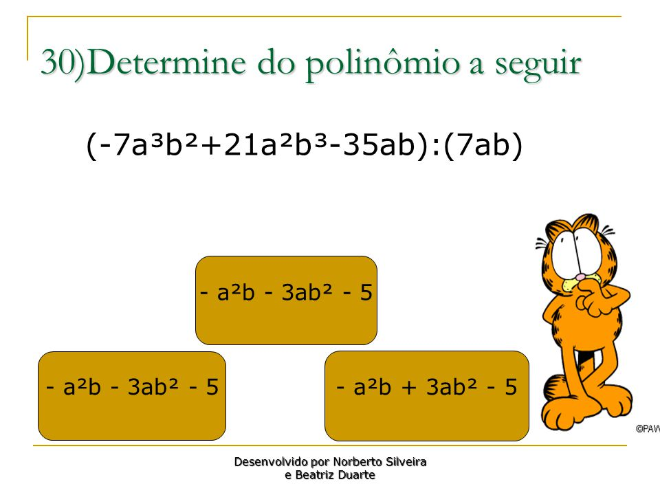 30)Determine do polinômio a seguir