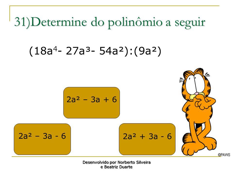 31)Determine do polinômio a seguir