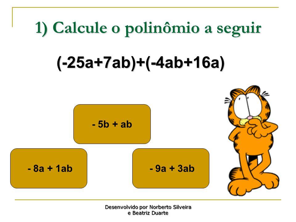 1) Calcule o polinômio a seguir