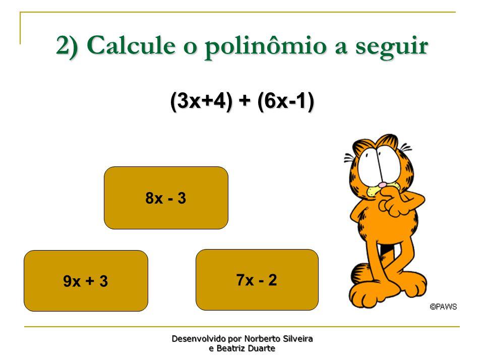 2) Calcule o polinômio a seguir